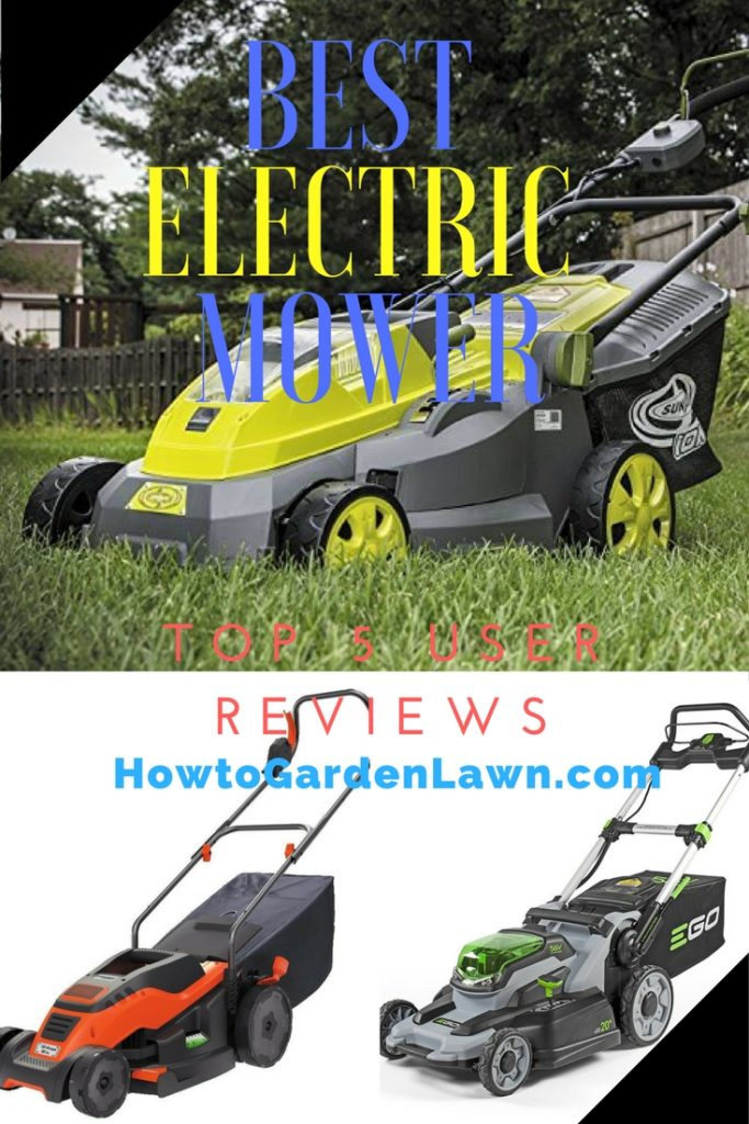 Best Electric Mower - Top 5 lawn mower user reviews and rankings 2017