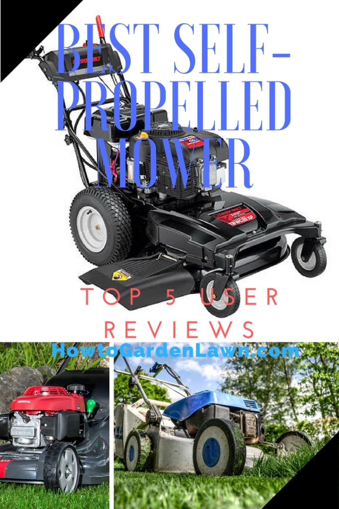 Best Self-Propelled Mower - Top 5 Lawn Mower User Reviews and Rankings